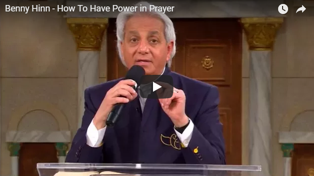 Benny Hinn – How To Have Power in Prayer