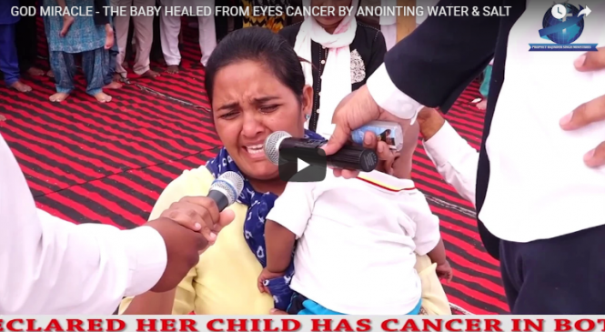 GOD MIRACLE – THE BABY HEALED FROM EYES CANCER