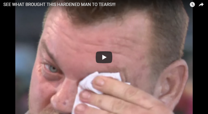 SEE WHAT BROUGHT THIS HARDENED MAN TO TEARS!!!