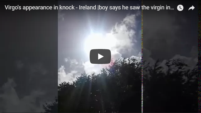 Virgo's appearance in knock – Ireland An Irish boy says he saw the virgin in Mary and promised that she'd show up at the temple temple and that's what the cameras recorded.