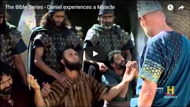 The Bible Series – Daniel experiences a Miracle