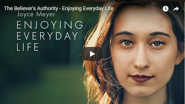 The Believer's Authority – Enjoying Everyday Life