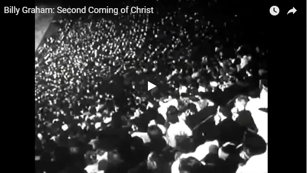 Billy Graham: Second Coming of Christ