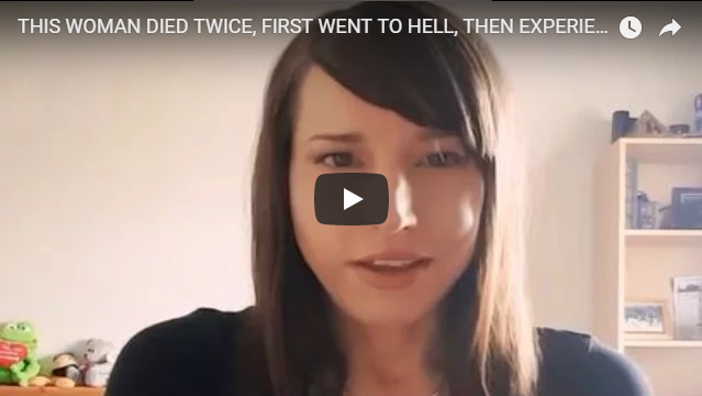 THIS WOMAN DIED TWICE, FIRST WENT TO HELL, THEN EXPERIENCED HEAVEN AND MET JESUS