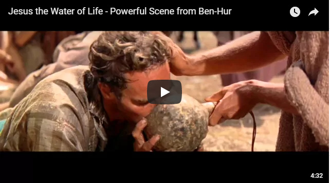 Jesus the Water of Life – Powerful Scene from Ben-Hur