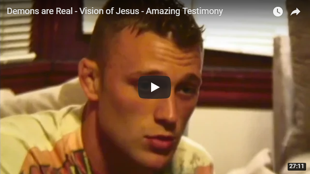 Demons are Real – Vision of Jesus – Amazing Testimony