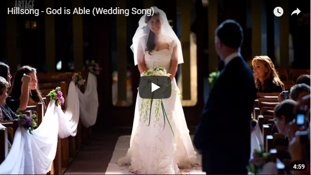 Hillsong – God is Able (Wedding Song)