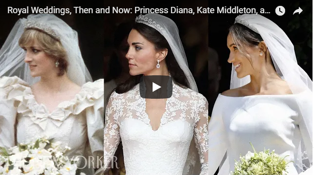 Royal Weddings, Then and Now: Princess Diana, Kate Middleton, and Meghan Markle