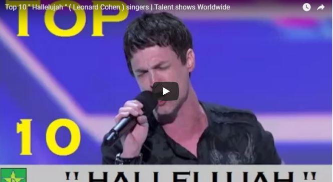 "Top 10 "" Hallelujah "" ( Leonard Cohen ) singers 
