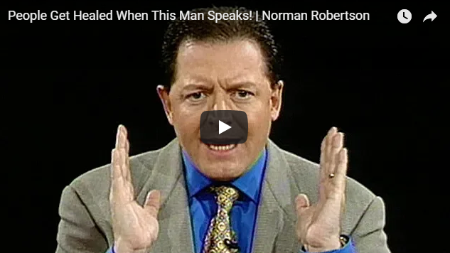 People Get Healed When This Man Speaks!   Norman Robertson