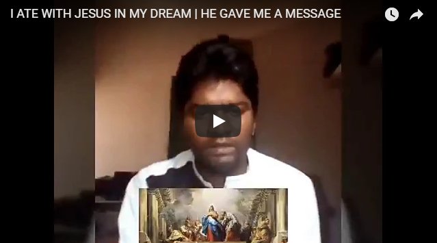 I ATE WITH JESUS IN MY DREAM   HE GAVE ME A MESSAGE