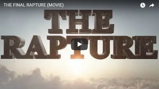 THE FINAL RAPTURE (MOVIE)