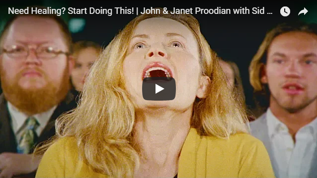 Need Healing? Start Doing This!   John & Janet Proodian with Sid Roth