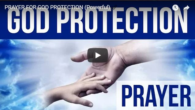 PRAYER FOR GOD PROTECTION (Powerful) ✅