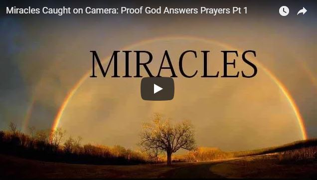 Miracles Caught on Camera: Proof God Answers Prayers