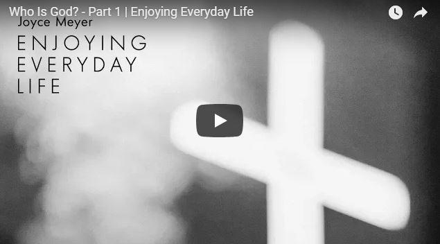Who Is God? – Part 1 | Enjoying Everyday Life