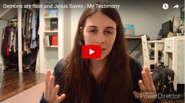 Demons are Real and Jesus Saves – My Testimony