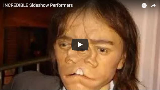 INCREDIBLE Sideshow Performers| most famous and most interesting
