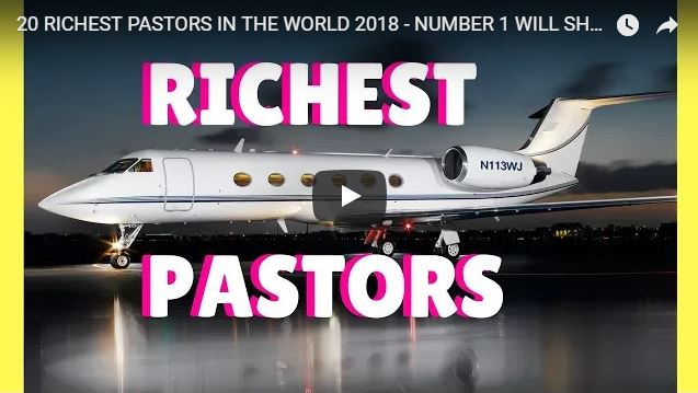 20 RICHEST PASTORS IN THE WORLD 2018 – NUMBER 1 WILL SHOCK YOU