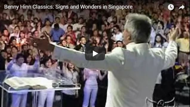 Benny Hinn Classics: Signs and Wonders in Singapore
