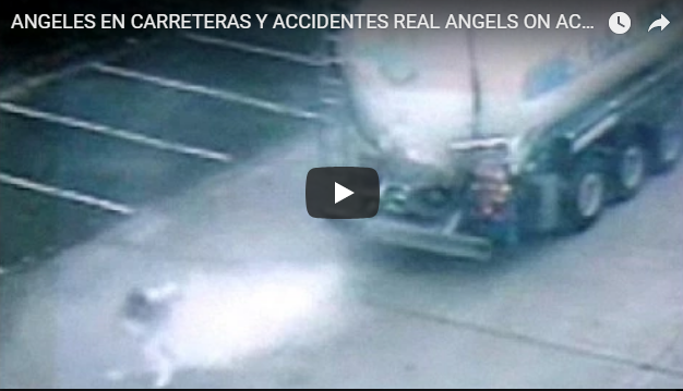ANGELES EN CARRETERAS Y ACCIDENTES REAL ANGELS ON ACCIDENTS