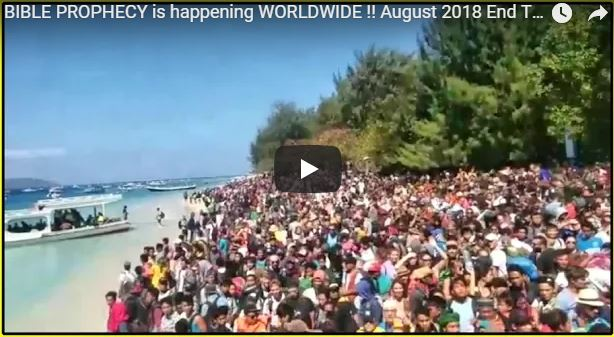 BIBLE PROPHECY is happening WORLDWIDE !! August 2018 End Times News Report