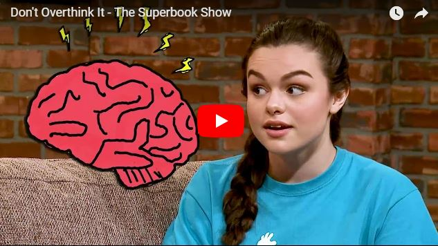 Don't Overthink It – The Superbook Show | Kids Time