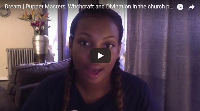Dream | Puppet Masters, Witchcraft and Divination in the church
