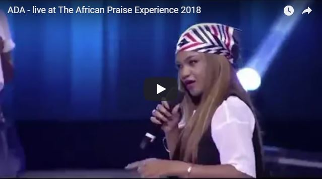 ADA – live at The African Praise Experience 2018