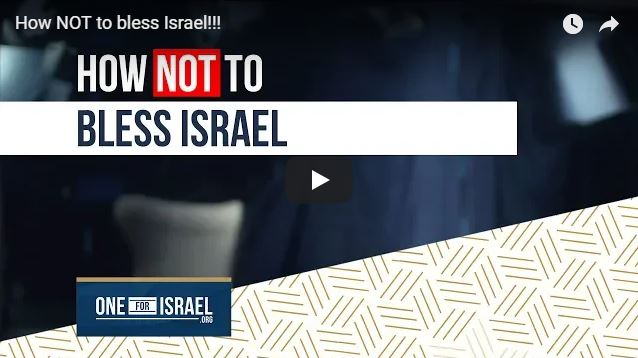 How NOT to bless Israel!!!
