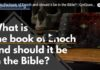 What is the book of Enoch and should it be in the Bible?