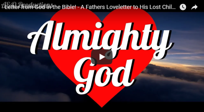 Letter from God in the Bible! – A Fathers Loveletter to His Lost Children