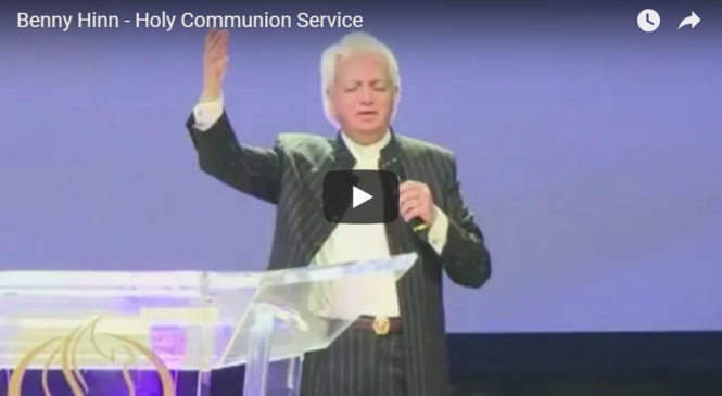 Benny Hinn – Holy Communion Service
