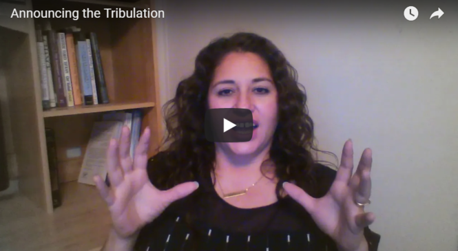 Announcing the Tribulation