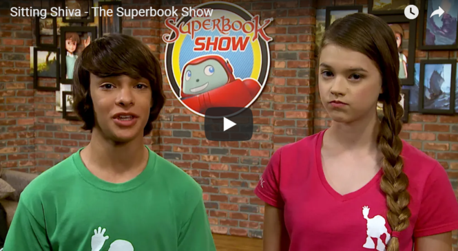 Sitting Shiva – The Superbook Show