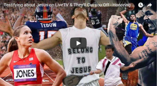 Testifying about Jesus on LiveTV & They'll Cut you Off – Honoring God through Sports –