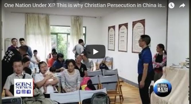 One Nation Under Xi? This is why Christian Persecution in China is Escalating
