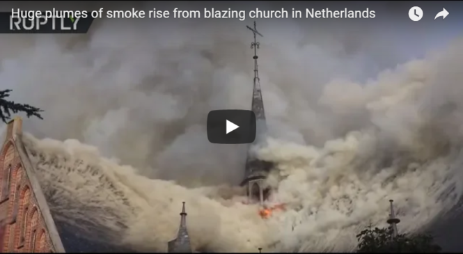 Huge plumes of smoke rise from blazing church in Netherlands