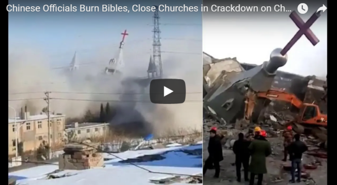 Chinese Officials Burn Bibles, Close Churches in Crackdown on Christianity
