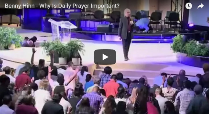 Benny Hinn – Why Is Daily Prayer Important?