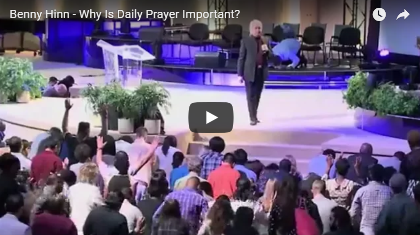 Benny Hinn – Why Is Daily Prayer Important