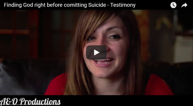 Finding God right before comitting Suicide – Testimony