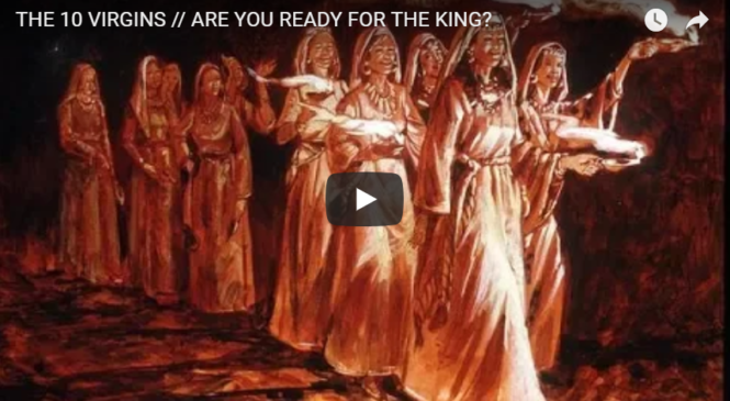 THE 10 VIRGINS // ARE YOU READY FOR THE KING?