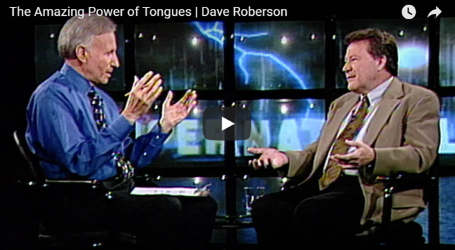 The Amazing Power of Tongues   Dave Roberson