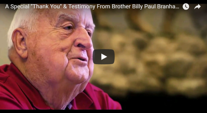 "A Special ""Thank You"" & Testimony From Brother Billy Paul Branham"