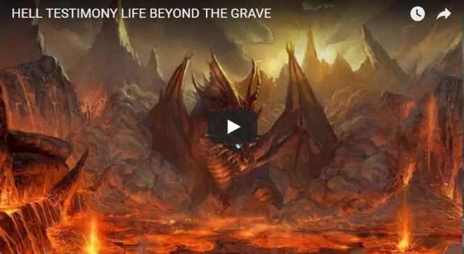 HELL TESTIMONY LIFE BEYOND THE GRAVE