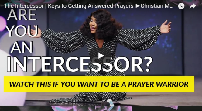 The Intercessor | Keys to Getting Answered Prayers ►Christian Motivational Video