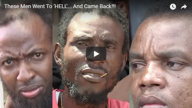 These Men Went To 'HELL'… And Came Back!!!