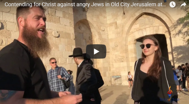 Contending for Christ against angry Jews in Old City Jerusalem at Jaffa Gate
