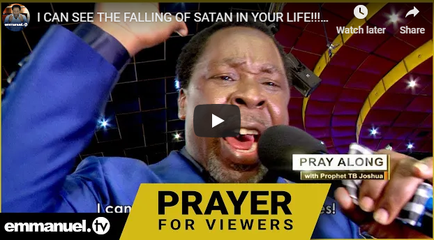 I CAN SEE THE FALLING OF SATAN IN YOUR LIFE!!! | Powerful Prayer With TB Joshua